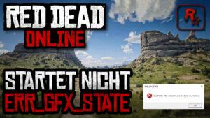RDR2 Online Fehlerbehebung Err GFX State